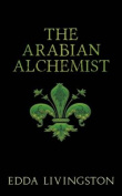 The Arabian Alchemist