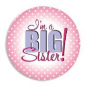I'm a BIG SISTER Announcement BUTTON/PINK Pin 5.1cm GIFT/Keepsake-BABY SHOWER/Older Sibling