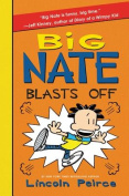 Big Nate Blasts Off (Big Nate)