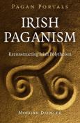Pagan Portals - Irish Paganism