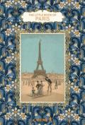 The Little Book of Paris [FRE]