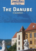 Danube: To Budapest