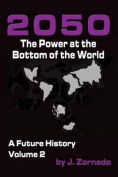 2050: The Power at the Bottom of the World