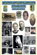 Carlson/Engblom/Westling Family History