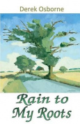Rain to My Roots