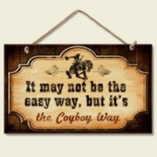 New Funny Cowboy WAY Sign Western Plaque Decor Horse Accent ART Faux Vintage Old