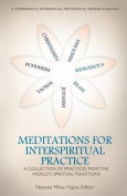 Meditations for Interspiritual Practice