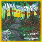 Blue and the Magical Forest