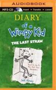 The Last Straw  [Audio]