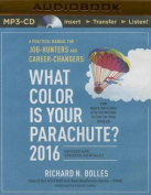 What Color Is Your Parachute? 2016 [Audio]