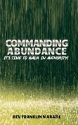 Commanding Abundance