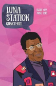 Luna Station Quarterly Issue 022