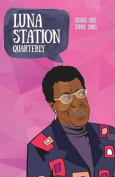 Luna Station Quarterly Issue 022