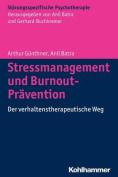 Stressmanagement Und Burnout-Pravention [GER]
