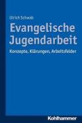 Evangelische Jugendarbeit [GER]