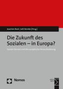 Die Zukunft Des Sozialen - In Europa? [GER]