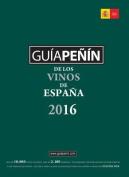Guia Penin de los Vinos Espana [Spanish]