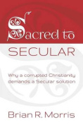 Sacred to Secular