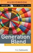 Generation Blend [Audio]