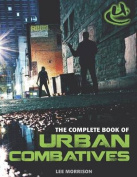 Complete Book of Urban Combatives