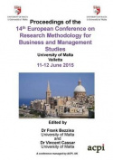 Proceedings of the 14th European Conference on Research Methodology for Business and Management Studies