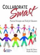 Collaborate Smart!