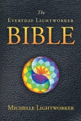 The Everyday Lightworker Bible