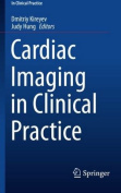 Cardiac Imaging in Clinical Practice