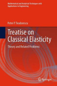Treatise on Classical Elasticity