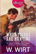 When Tigers Are Hunting