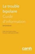 Le Trouble Bipolaire [FRE]