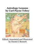 Astrology Lessons by Carl Payne Tobey