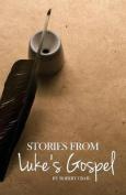 Stories from Luke's Gospel