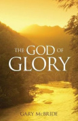 The God of Glory