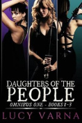 Daughters of the People Omnibus One
