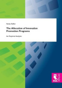 The Allocation of Innovation Promotion Programs