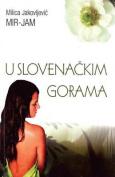 U Slovenackim Gorama [SRP]
