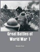 Great Battles of World War 1