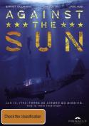 Against the Sun [Region 4]