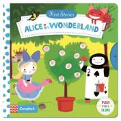 Alice in Wonderland (First Stories) [Board book]