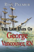 The Last Days of George Vancouver
