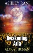 Awakening Aria