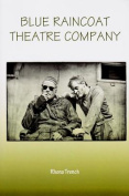 Blue Raincoat Theatre Company