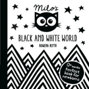 Milo's Black and White World [Board book]