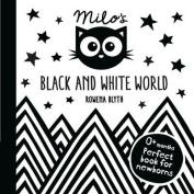 Milo's Black and White World [Board book]
