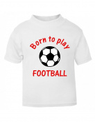 The Bees Tees Born to Play Football Baby and Child's t-shirt White 6-12 months