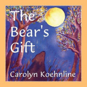 The Bear's Gift
