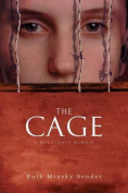 The Cage: A Holocaust Memoir