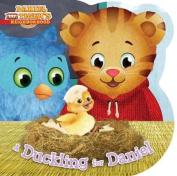 A Duckling for Daniel (Daniel Tiger's Neighborhood) [Board book]