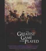 The Greatest Game Ever Played [Audio]